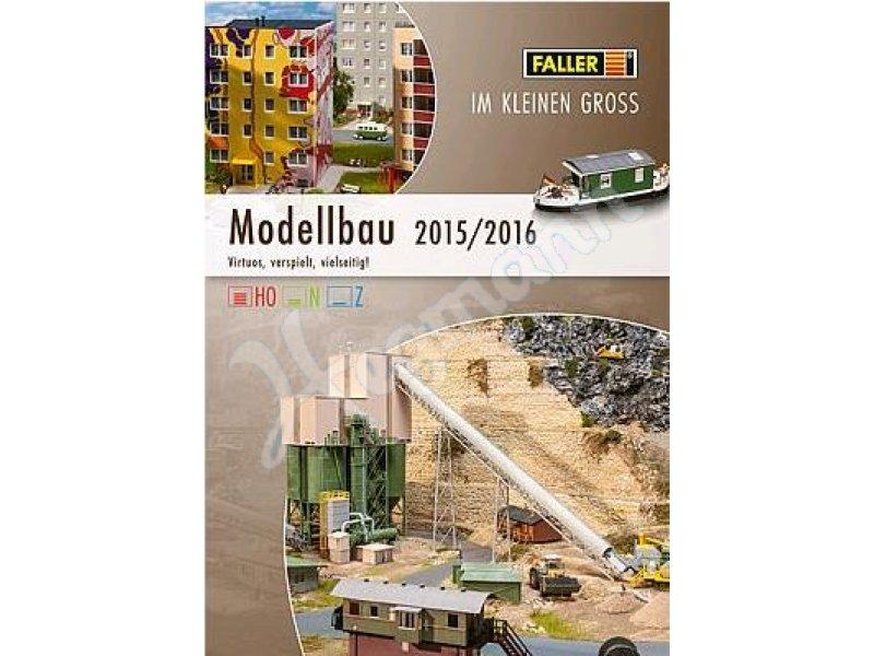 Modellbau katalog 2017 : Faller katalog  mit faller faller katalog